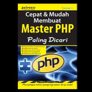 Cepat dan Mudah Membuat Master PHP Paling Dicari